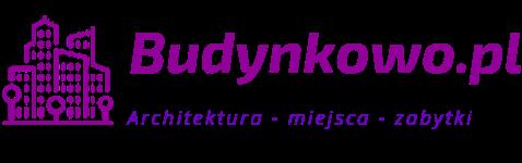 Budynkowo.pl – Architektura | Budynki | Zabytki | Nieruchomości | Budownictwo