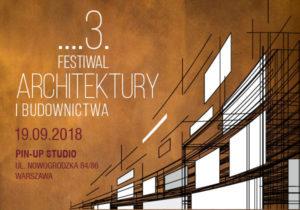 Festiwal Architektury i Budownictwa – musisz tam być!